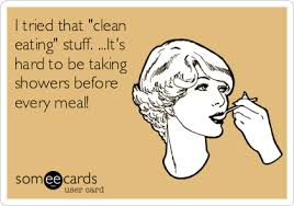 Not THAT kind of clean eating!